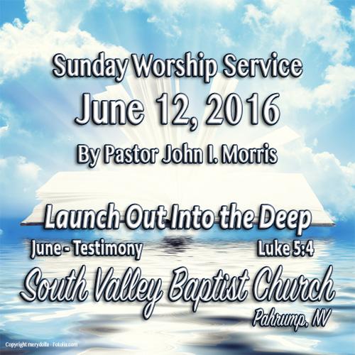 June 12 2016 Sermon