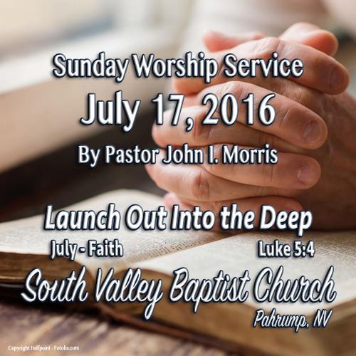 July 17 2016 Sermon