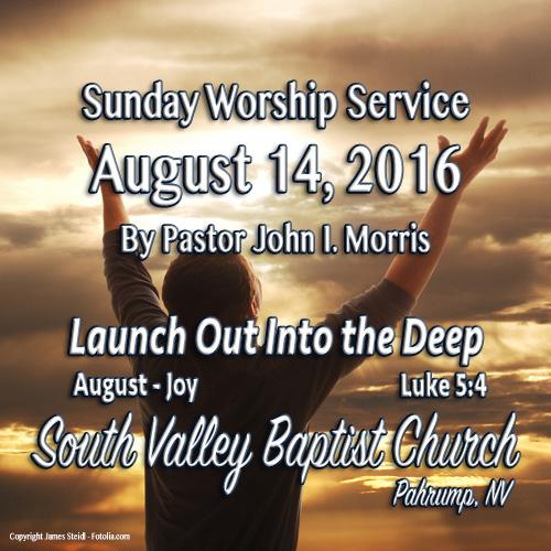 August 14 2016 Sermon