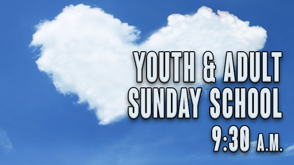 Youth & Adult Sunday School