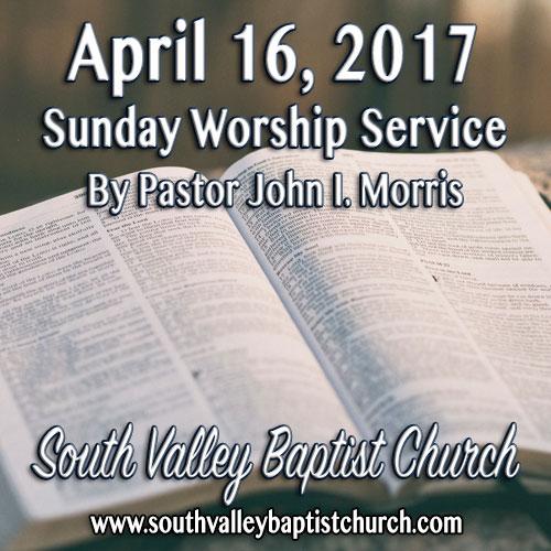 Sermon April 16 2017