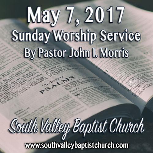 Sermon May 7 2017