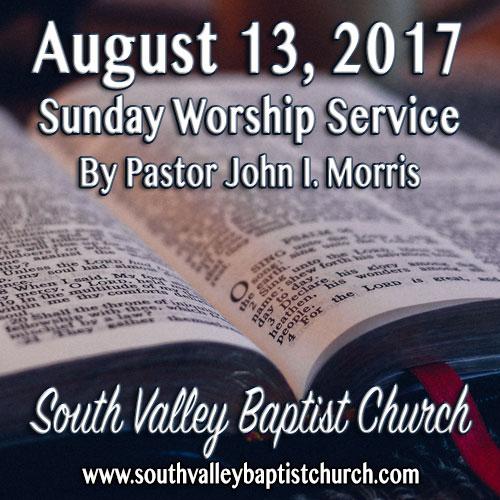 Sermon August 13 2017
