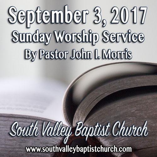 Sermon September 3 2017