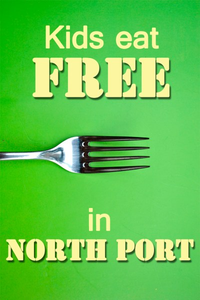 Kids Eat Free in North Port