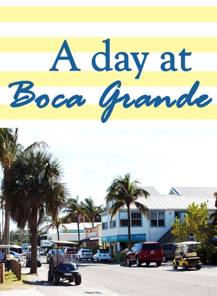 Boca Grande for the Day!