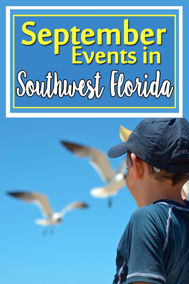 There are a lot of great events happening in southwest Florida in September. Check out this list!