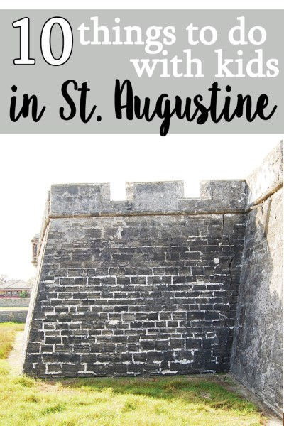 10 things to do with kids in St. Augustine