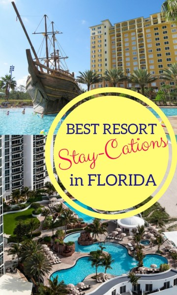 Best Resort Stay-Cations in Florida