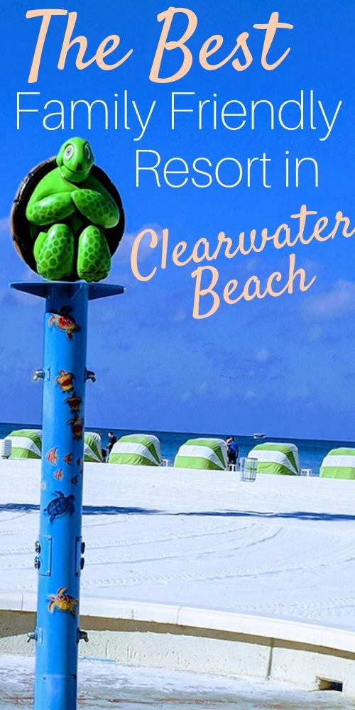 Best Family Friendly Resort in Clearwater Beach