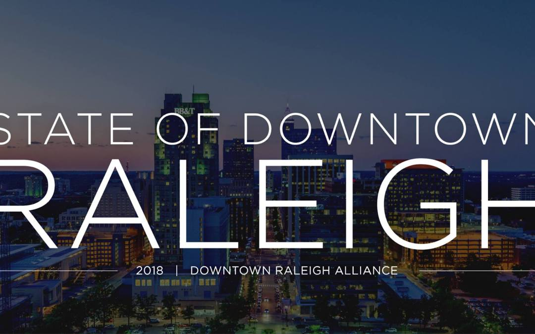 State of Downtown Raleigh 2018