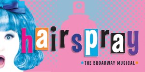 Hairspray, The Broadway Musical @ NCSU Stewart Theatre | Raleigh | North Carolina | United States