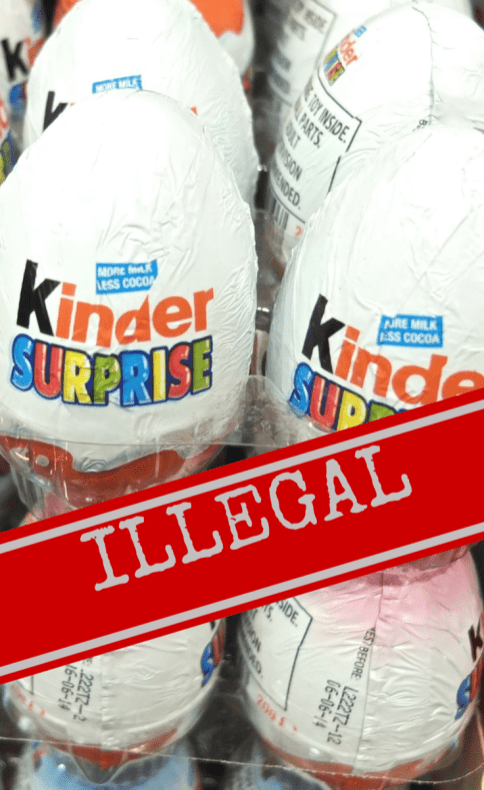 ILLEGAL Kinder Eggs US Customs Fine