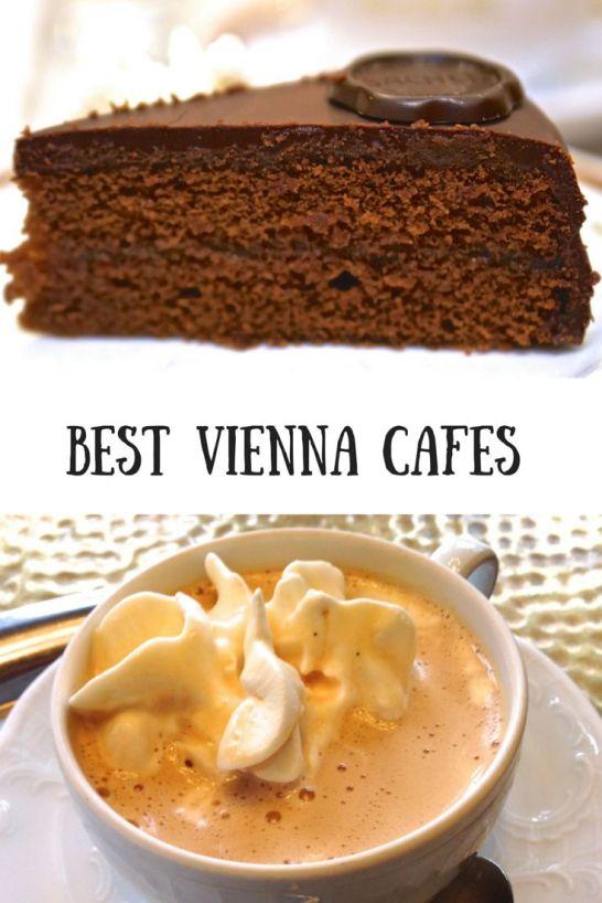 Best Cafes in Vienna Austria Cake Coffee