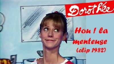 Dorothée - Hou ! la menteuse