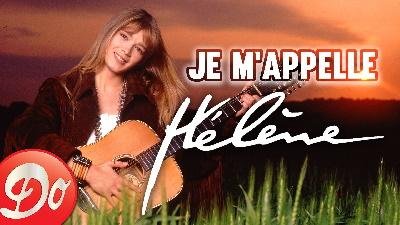 Hélène - Je m'appelle Hélène