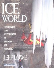 Jeff's book from the mid-1990s, a seminal work on ice climbing