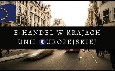E-handel w krajach Unii Europejskiej