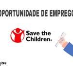Vagas de emprego na Save The Children Moçambique