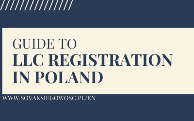 Guide to Opening a Limited Liability Company in Poland