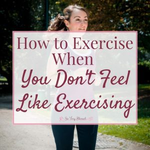 Most days, sitting on the couch relaxing sounds much more appealing than a workout, but there are simple ways to help you exercise when you don't feel like exercising!