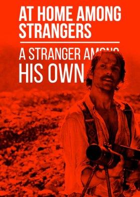 Свой среди чужих, чужой среди своих (At Home Among Strangers)