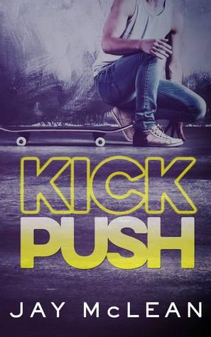 Release Blitz – Kick Push by Jay McLean