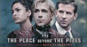 The Place Beyond the Pines Banner