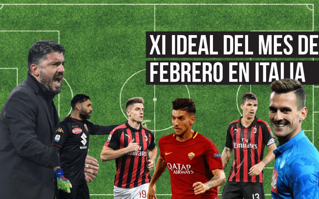 XI del mes en Serie A I Febrero