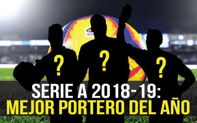 Los 5 mejores porteros de la Serie A 2018-19