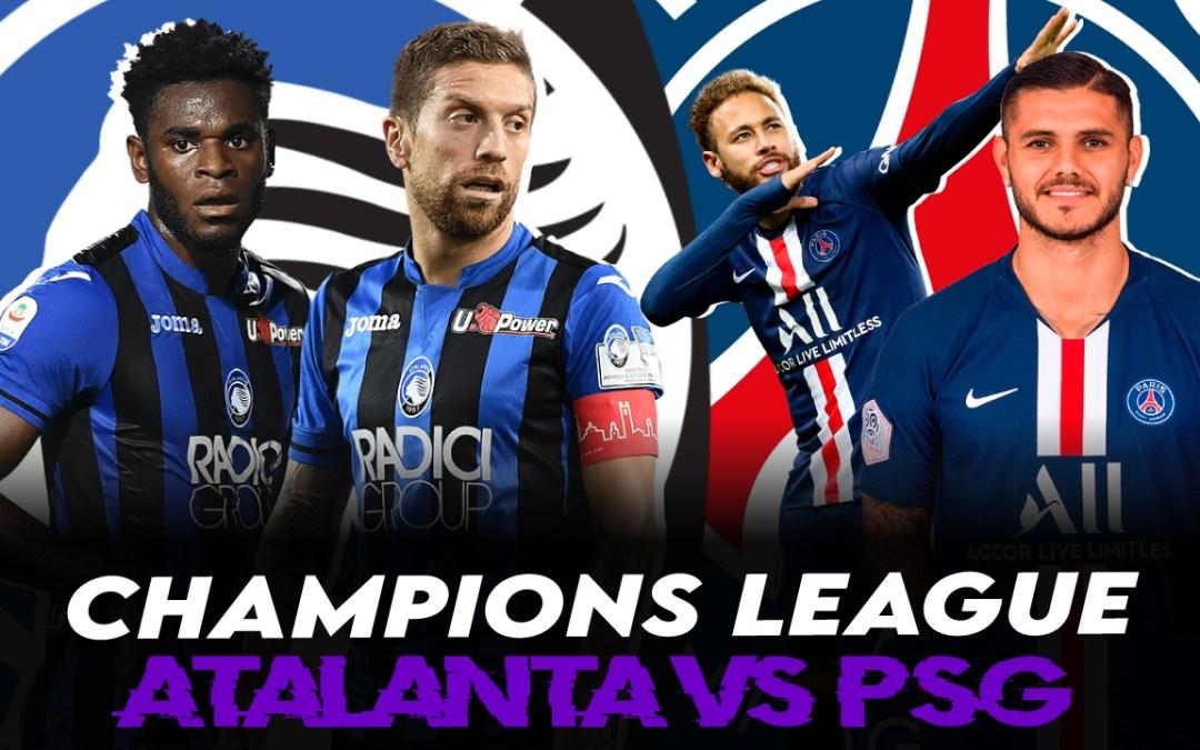 Previa Champions League I Atalanta vs PSG