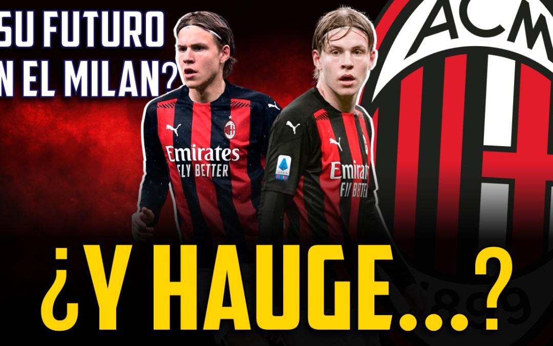 ¿Qué pasa con Hauge en el Milan? ¿Cuál es su futuro?
