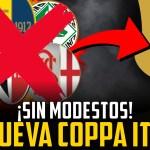Así será la nueva Coppa Italia: sin modestos y al estilo Superliga