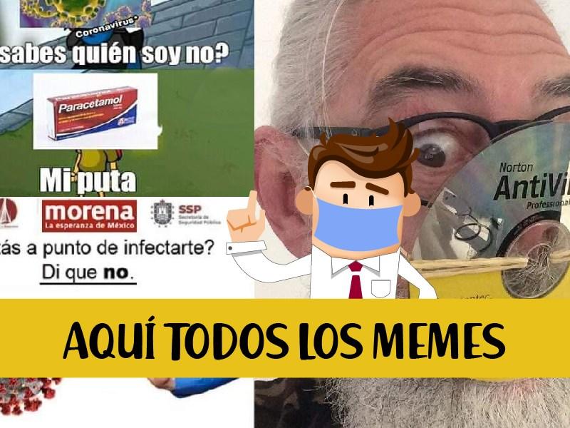 Todos los memes del 'coronavirus en México'