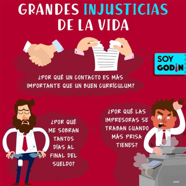 INJUSTICIAS DE LA VIDA, EJEMPLOS