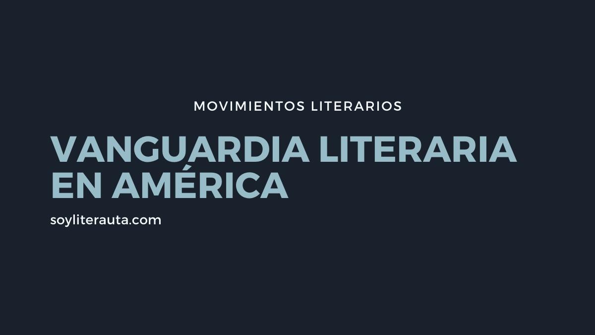 vanguardia literaria en america
