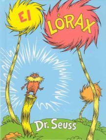El Lórax Dr. Seuss