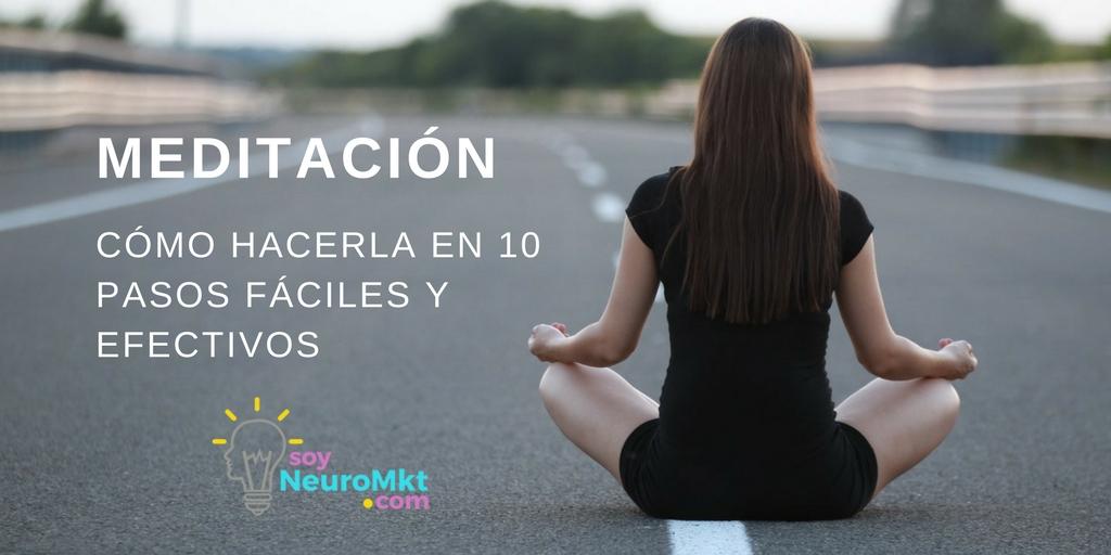 Meditación, Cómo Hacerla, Soy Neuro MKT