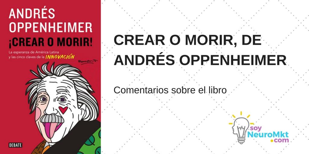 Crear o Morir, de Andrés Oppenheimer