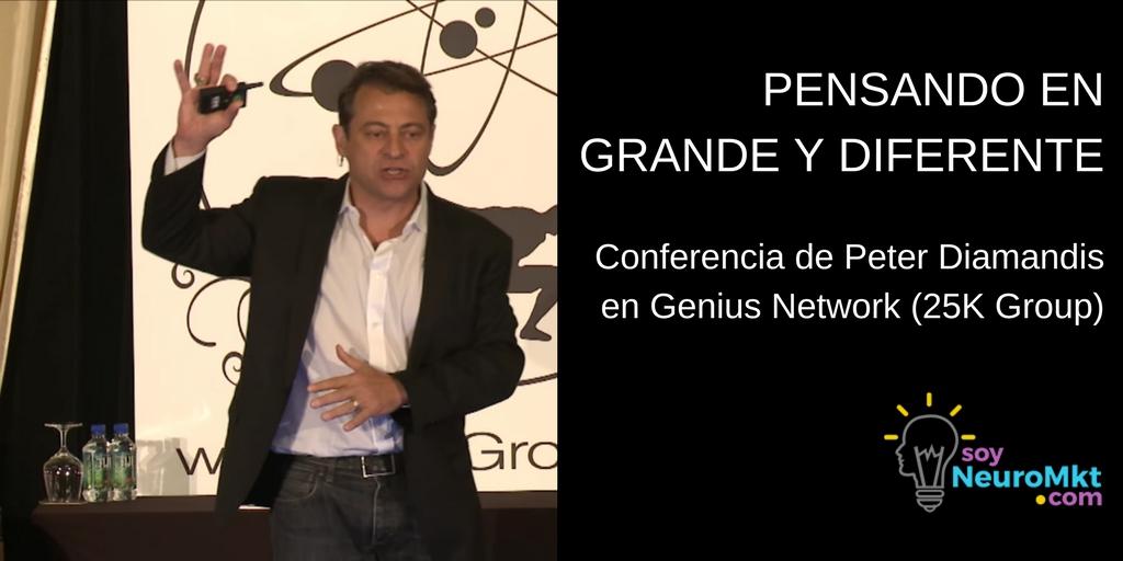 Pensando en Grande y Diferente, Peter Diamandis