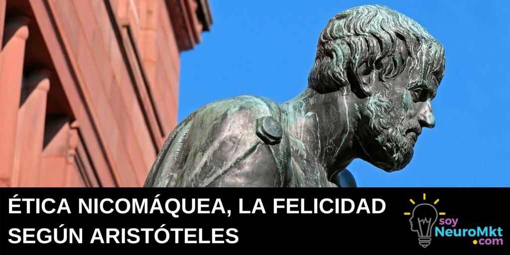 Ética Nicomáquea, la Felicidad según Aristóteles