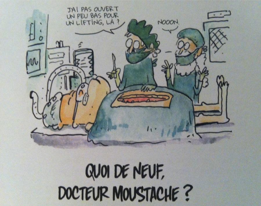 Quoi de neuf docteur moustache ?