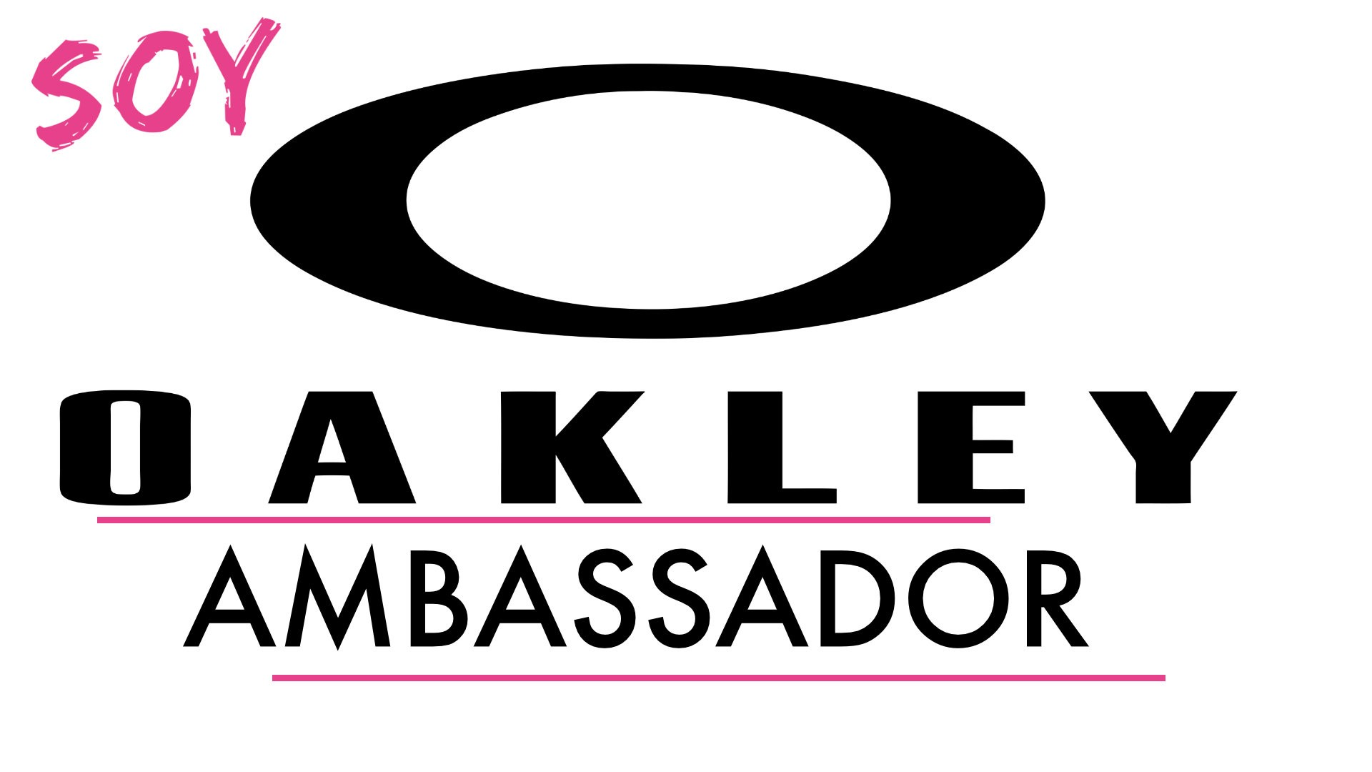 OAKLEY AMBASSADOR - Soy Oakley Ambassador