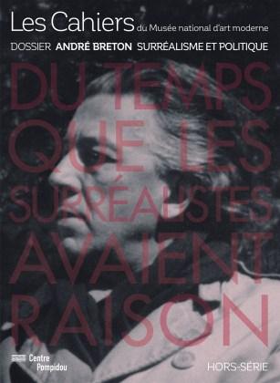 Hors-série André Breton des Cahiers du Musée national d'art moderne