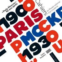 Hors-série Paris-Moscou 40 ans après, des Cahiers du Musée national d'art moderne