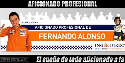 Ya hay Aficionado Profesional de Alonso