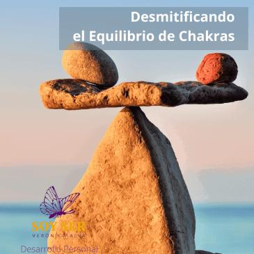 Desmitificando el Equilibrio de Chakras