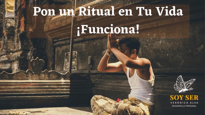 Pon un Ritual en Tu Vida ¡Funciona!