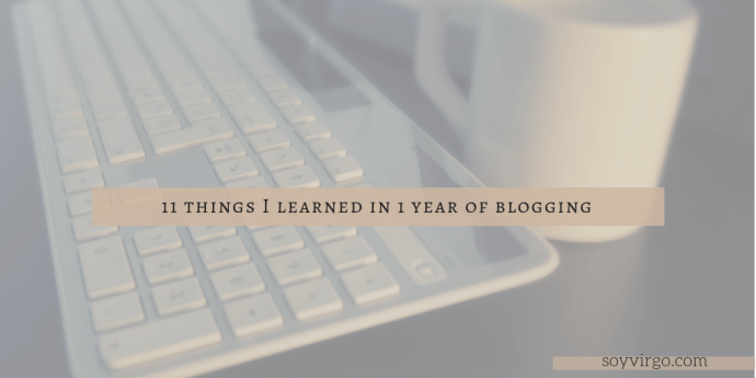 11 things i learned from 1 yr blogging