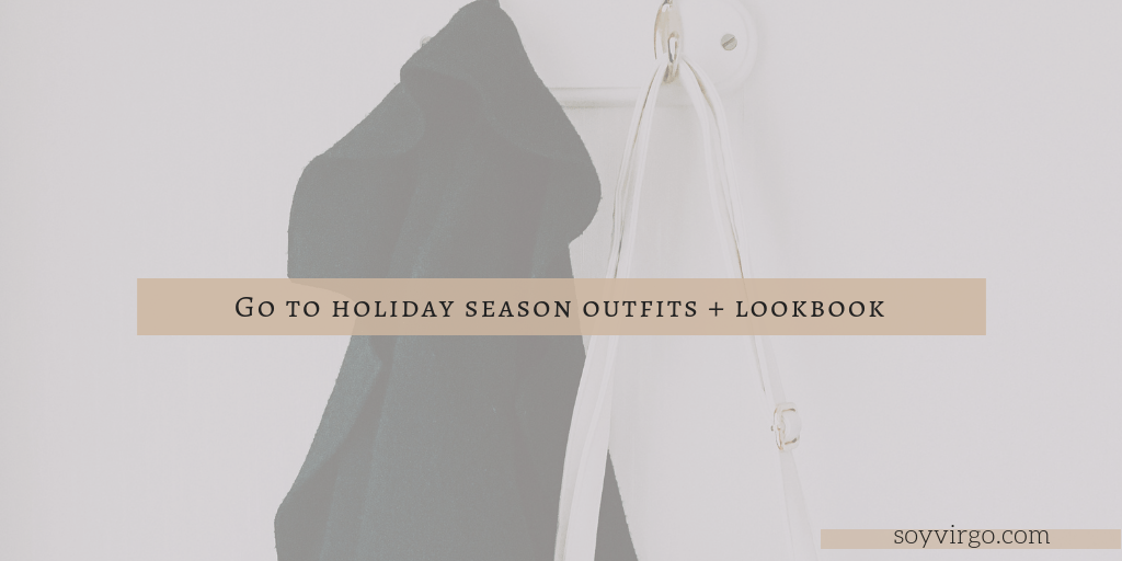 Outfit Ideas: Christmas, Holiday Season Lookbook